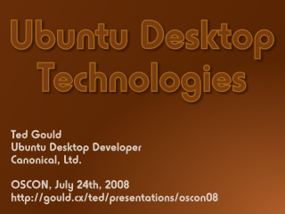 Ubuntu Desktop Technologies slides, title slide