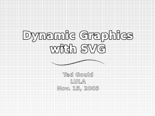 Title Slide: Dynamic Graphics with SVG